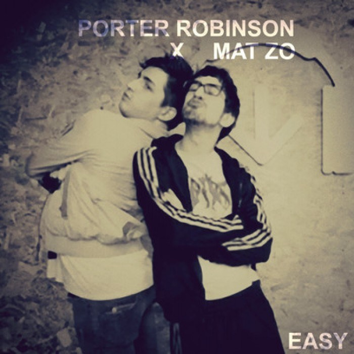 Release Porter Robinson Amp Mat Zo Easy Extended Mix