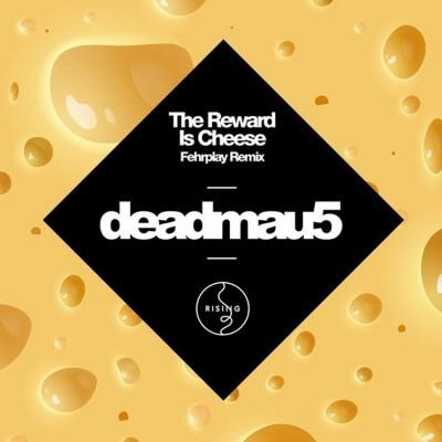 fehrplay-deadmau5-the-reward-is-cheese-remix-mau5trap-artwork