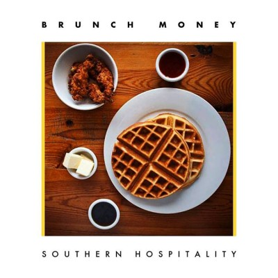 brunch-money-southern-hospitality-remix