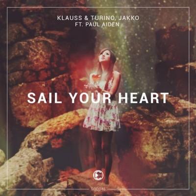 Klauss-Turino-JAKKO-Feat.-Paul-Aiden-Sail-Your-Heart