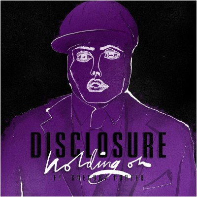 Holding On - Disclosure