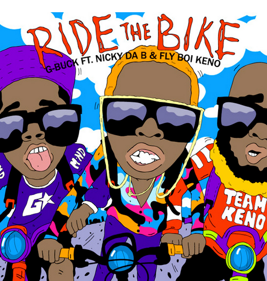 nicky-da-b-ride-the-bike-g-buck-fly-boi-keno-artwork