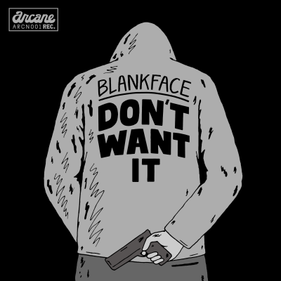 Blankface-Don't-Wan't-It-lg