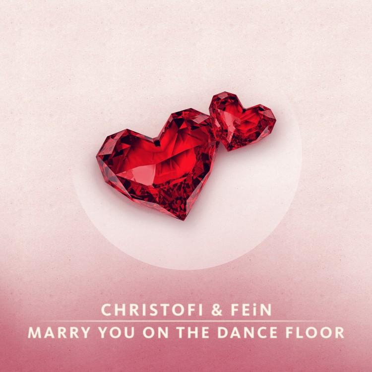 Christofi_&_FEiN_-_Marry_You_on_the_Dance_Floor_Artwork