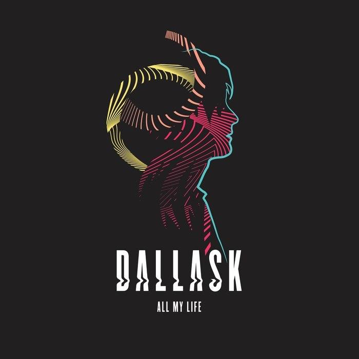 DallasK_AllMyLife